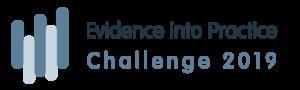 Evidence into Practice Challenge 2019